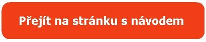 přejít na stránku s návodem-oranž